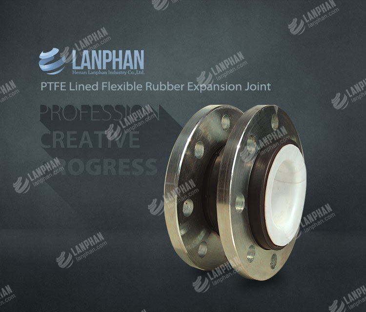 PTFE lined rubber<a href='http://www.lanphan.com/Product/pipe-fittings-114.html' class='tag-link'> expansion joints</a>